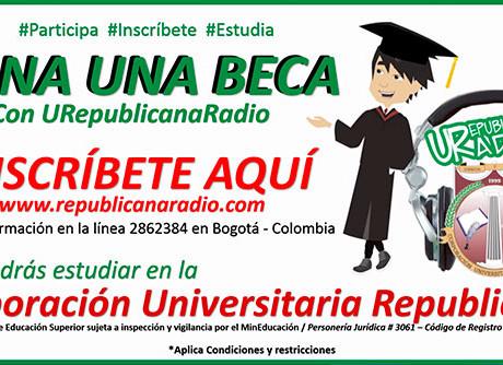 concurso_gana_una_beca_urepublicanaradio_emisora_radio_universitaria_bogota_corporacion_universitaria_republicana