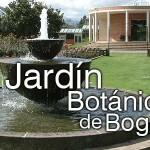 Una nueva forma de conocer el Jardín Botánico de Bogotá