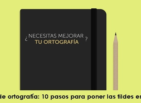 Trucos de ortografía 10 pasos para poner las tildes en su sitio radio universitaria urepublicanaradio-foto-vía-Profesionistas-México