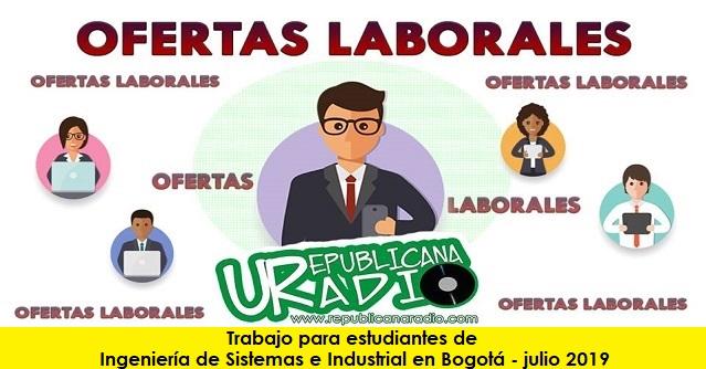 Trabajo para estudiantes de Ingeniería de Sistemas e Industrial en Bogotá - julio 2019-empleo-radio-universitaria-urepublicanaradio