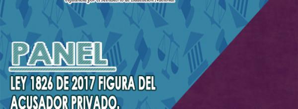 LEY 1826 DE 2017, LA FIGURA DEL ACUSADOR PRIVADO – Corporación Universitaria Republicana