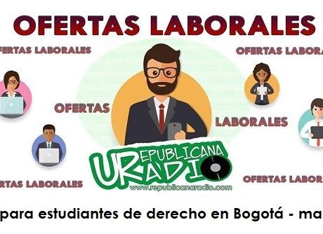 Trabajo para estudiantes de derecho en Bogotá - marzo 2019-radio-universitaria-urepublicanaradio-2