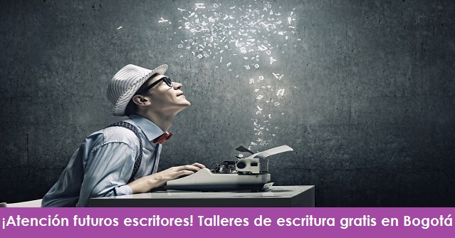 ¡Atención futuros escritores! Talleres de escritura gratis en Bogotá radio universitaria urepublicanaradio