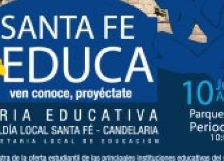 Santa Fe Educa - Feria educativa Localidad de Santafé y La Candelaria