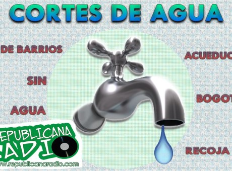 Barrios sin agua en Bogotá lista Soacha Acueducto de Bogotá Radio Universitaria URepublicanaRadio cortes de agua