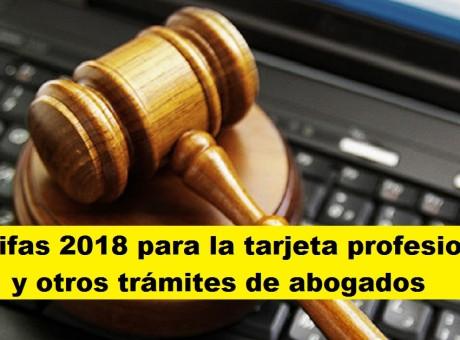 Tarifas 2018 para la tarjeta profesional y otros trámites de abogados
