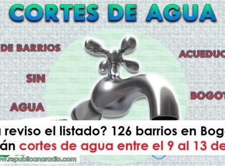 126 barrios en Bogotá tendrán cortes de agua entre el 9 al 13 de abril Cortes servicio de Agua en Bogotá, somos URepublicanaRadio - Radio Universitaria