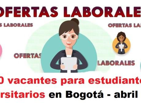 280 vacantes para estudiantes universitarios en Bogotá - abril 2018 radio universitaria urepublicanaradio