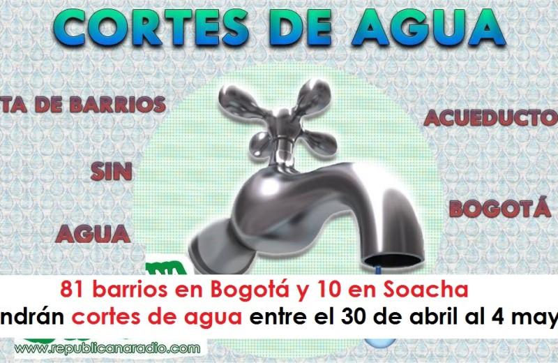 81 barrios en Bogotá y 10 en Soacha tendrán cortes de agua entre el 30 de abril al 4 mayo urepublicanartadio radio universitaria