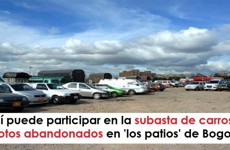 Así puede participar en la subasta de carros y motos abandonados en 'los patios' de Bogotá radio universitaria urepublicanaradio foto vía El Espectador