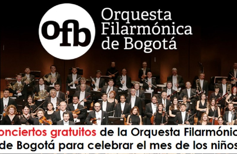 Conciertos gratuitos de la Orquesta Filarmónica de Bogotá para celebrar el mes de los niños radio universitaria urepublicanaradio