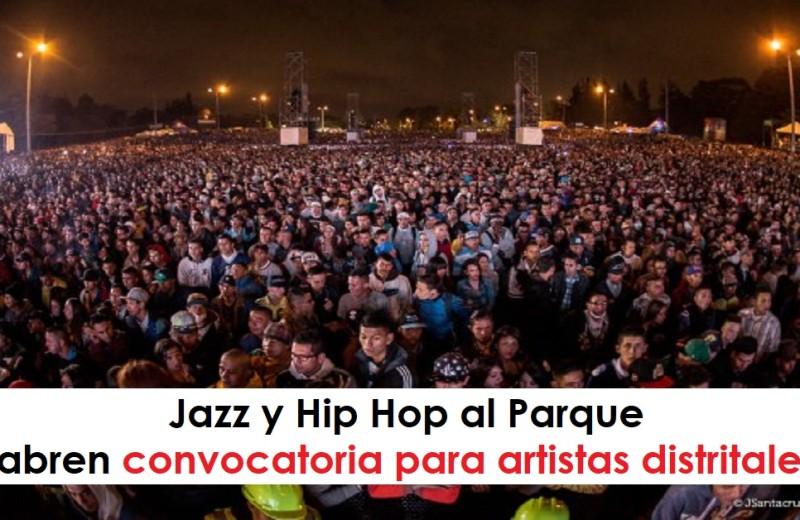 Jazz y Hip Hop al Parque convocatoria abierta para artistas distritales,radio universitaria urepublcianaradio foto vía Idartes