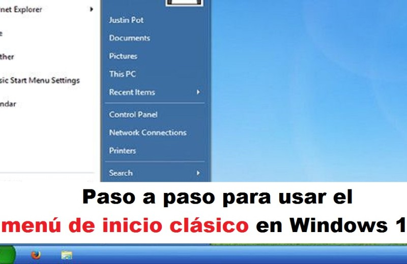 Paso a paso para usar el menú de inicio clásico en Windows 10 Radio Universitaria URepublicanaRadio