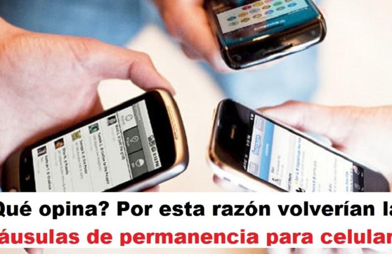 Por esta razón volverían las cláusulas de permanencia para celulares radio universitaria urepublicanaradio foto vía El Tiempo