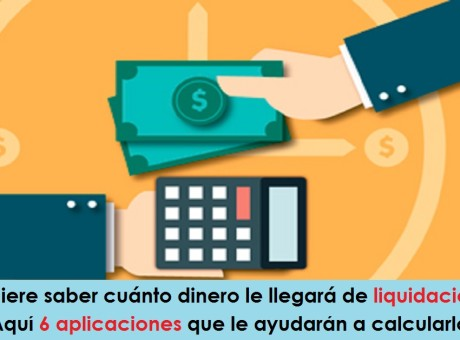 Quiere saber cuánto dinero le llegará de liquidación Aquí 6 aplicaciones que le ayudarán a calcularlo radio universitaria urepublicanaradio imagen vía U Palermo