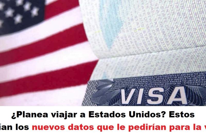 visa redes sociales Planea viajar a Estados Unidos Estos serían los nuevos datos que le pedirían para la visa redes sociales radio universitaria urepublicanaradio
