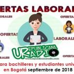 Trabajo para estudiantes universitarios en Bogotá - septiembre de 2018