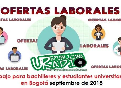 Trabajo para estudiantes universitarios en Bogotá - septiembre de 2018 radio universitaria urepublicanaradio