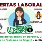 Trabajo para profesionales en Derecho, Contaduría e Ingeniería de Sistemas - septiembre 2018