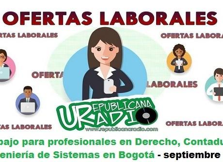 Trabajo para profesionales en Derecho, Contaduría e Ingeniería de Sistemas - septiembre 2018 radio universitaria urepublicanaradio