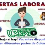 ¡Trabajo sí hay! Vacantes disponibles en diferentes partes de Colombia