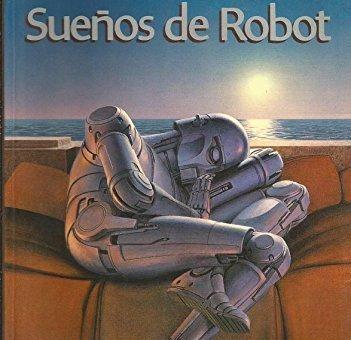 libros Sueños de Robot de Isaac Asimov - Los 10 mejores regalos para ingenieros de sistemas urepublicanaradio radio universitaria