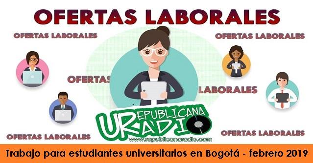 Trabajo para estudiantes universitarios en Bogotá - febrero 2019 radio universitaria urepublicanaradio