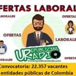 Convocatoria: 22.357 vacantes en entidades públicas de Colombia