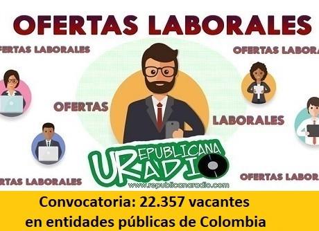 Convocatoria 22.357 vacantes en entidades públicas de Colombia-radio-universitaria-urepublicanaradi