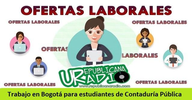 Trabajo en Bogotá para estudiantes de Contaduría PúblicaTrabajo en Bogotá para estudiantes de Contaduría Pública
