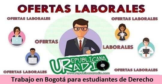 Trabajo en Bogotá para estudiantes de Derecho radio-universitaria-urepublicanaradio (1)