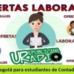 Trabajo en Bogotá para estudiantes de Contaduría Pública - septiembre 2019
