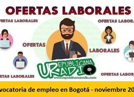 Convocatoria de empleo en Bogotá - noviembre 2019-radio-universitaria-urepublicanaradio