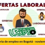 Convocatoria de empleo en Bogotá - noviembre 2019