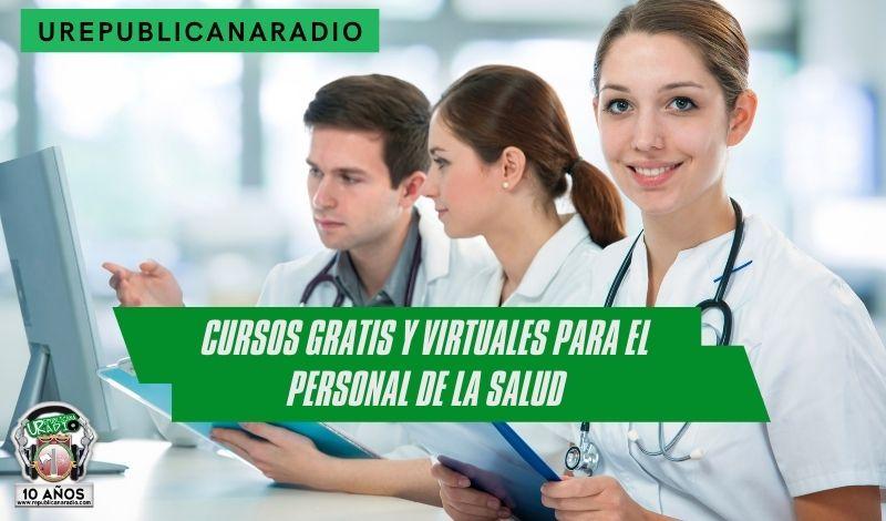 Cursos gratis y virtuales para el personal de la salud